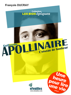 GUILLAUME_APOLLINAIRE_BIOGRAPHIE_EFEUILLES