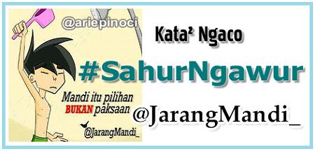 #SahurNgawur Puasa Pertama