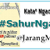 Kata² Ngaco #SahurNgawur Puasa Pertama