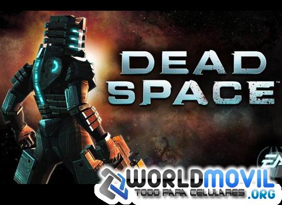 (aporte) Dead Space [apk] [sin root!] [Funciona 100%]