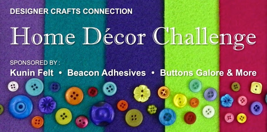Designer Crafts Connection Home Decor Challenge
