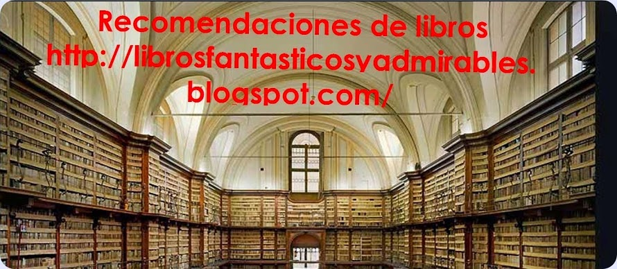 librosfantasticosyadmirables.blogspot.mx