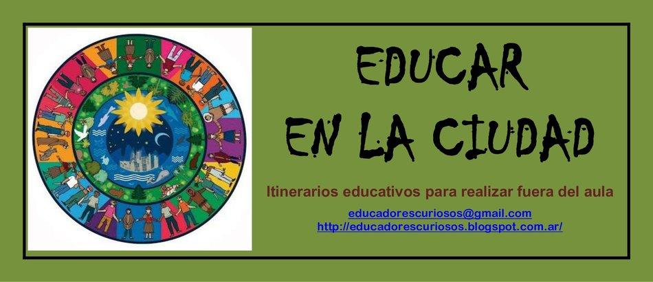 EDUCAR EN LA CIUDAD