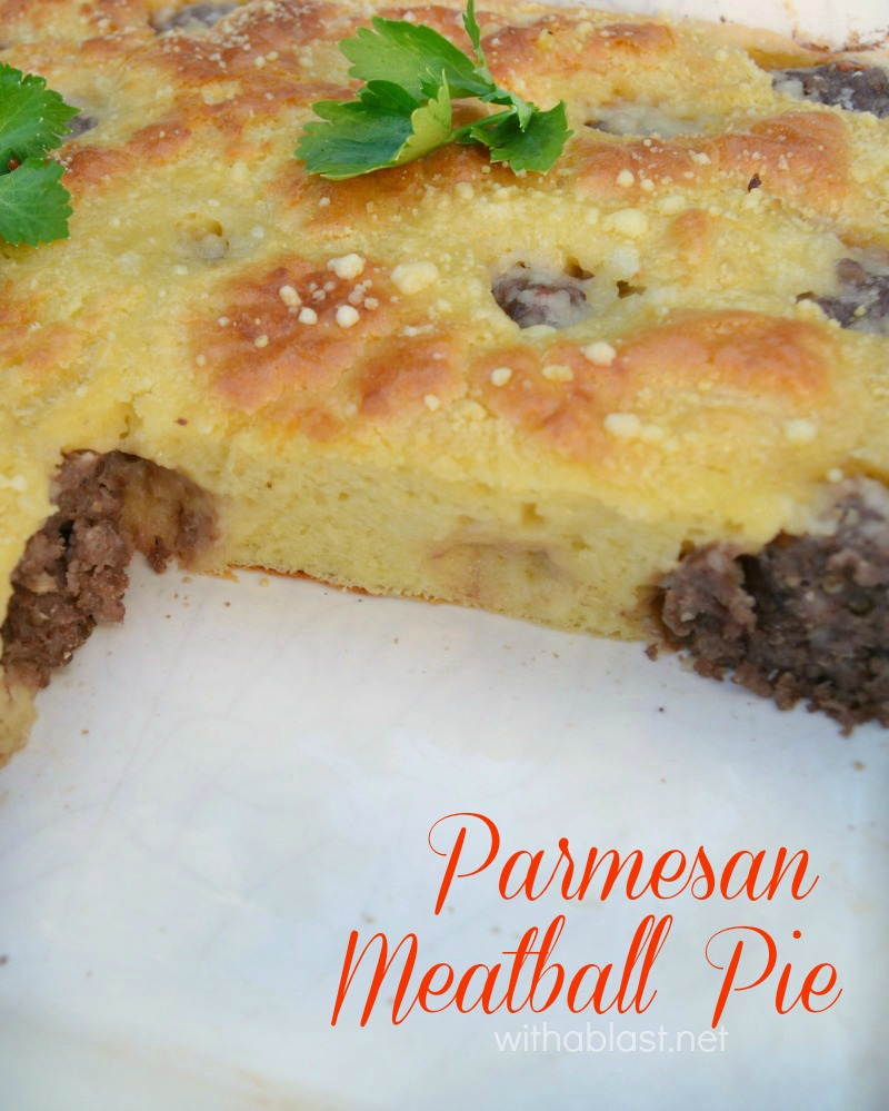 Parmesan Meatball Pie ~ Scrumptious and so easy to make ! This Parmesan Meatball Pie is a winner every time, no matter the season - serve with salads or vegetable sides