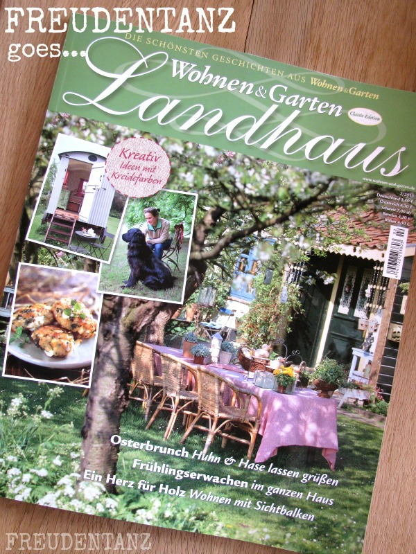 Wohnen Garten Landhaus Zeitschrift freudentanz freudentanz goes wohnen garten landhaus