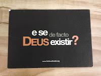 postal: «e se de facto DEUS existir?»