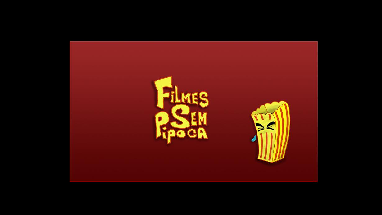 Filmes Sem Pipoca