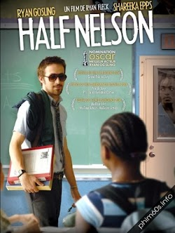Thầy Giáo Giang Hồ - Half Nelson () Poster
