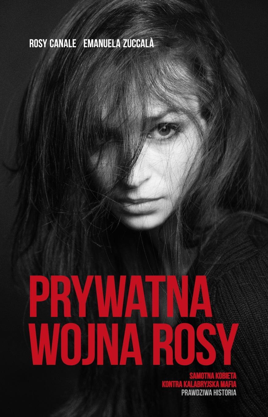 "Rosy Canale, Emanuela Zuccalà ""Prywatna wojna Rosy"""