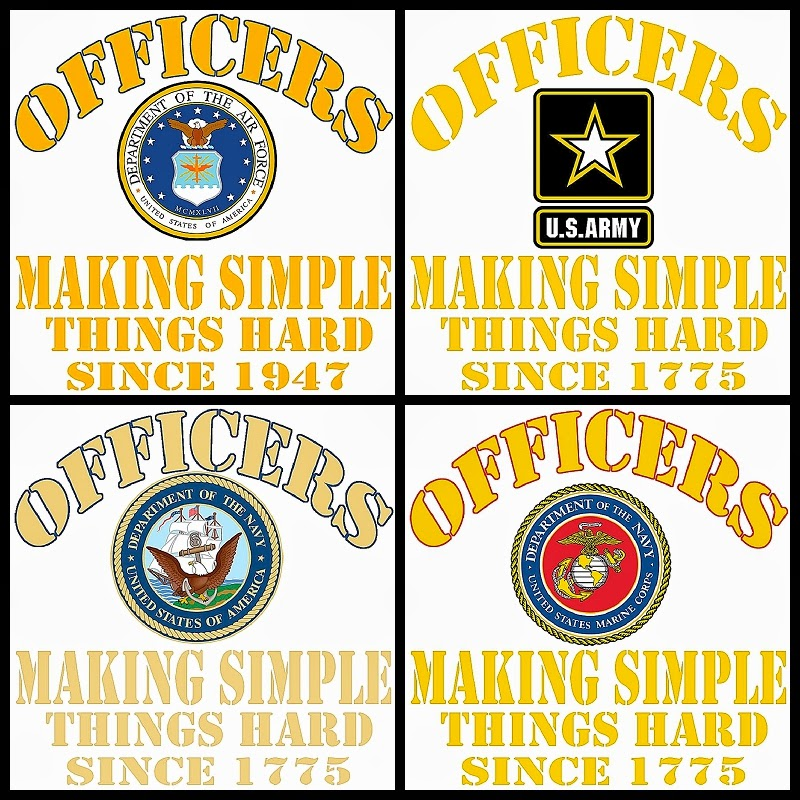 Officers making simple things hard since 1775