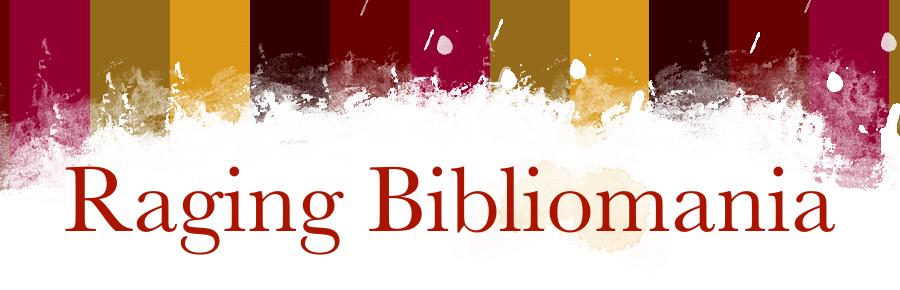 Raging Bibliomania