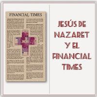http://unalatadegalletas.blogspot.com.es/2013/01/jesus-de-nazaret-y-el-financial-times.html