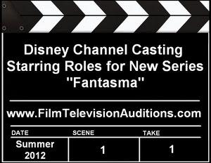 Disney Channel Casting Fantasma Starring Roles