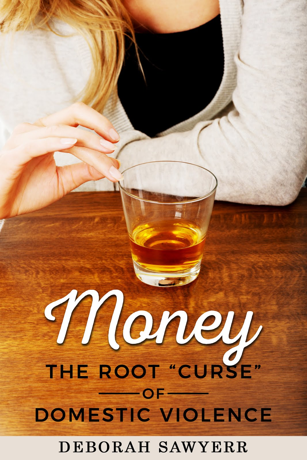 "Money: The Root ""Curse"" of Domestic Violence"