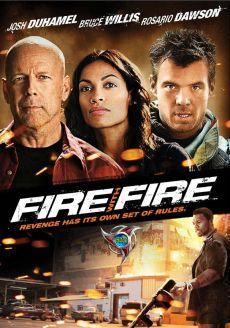 Không Nhân Nhượng, Fire With Fire (2012)