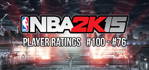 NBA 2K15 Player Ratings Revealed #100 - #76