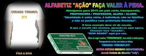 """ALFABETZ """"AÇÃO"""", FAÇA VALER À PENA"""