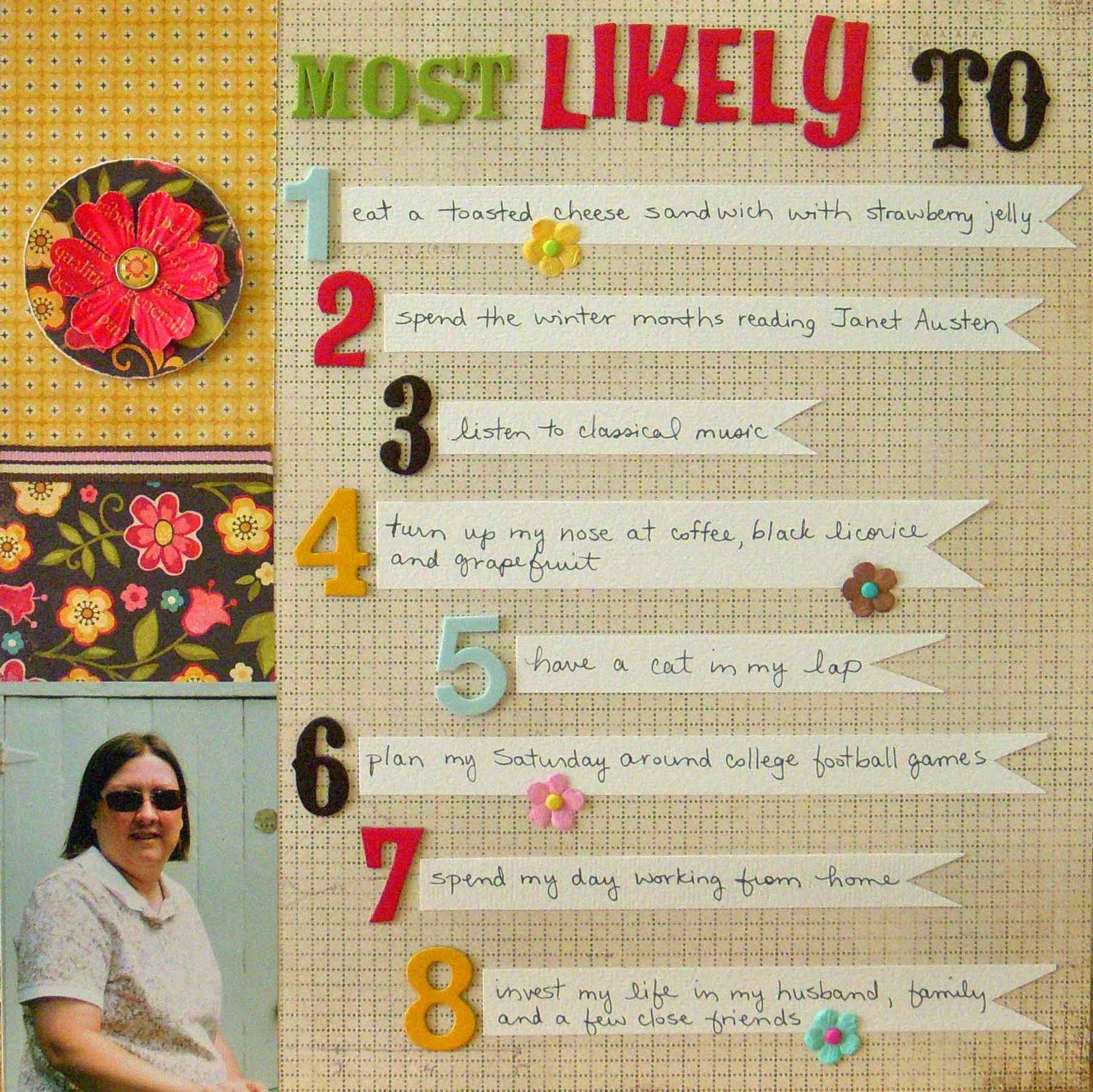 How to design scrapbook layouts - When I Make A Layout Like This I Like To Include A Companion Page For My Husband Phil Was More Than Cooperative Notice How Each Item On Both Lists Begins