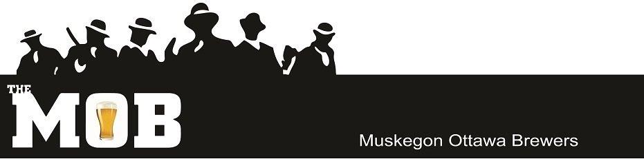 The MOB (Muskegon Ottawa Brewers)