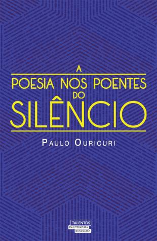 A POESIA NOS POENTES DO SILÊNCIO