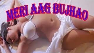 Hot Hindi Movie 'Meri Aag Bujhao' Watch Online