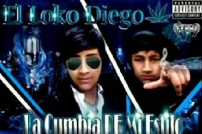 El Loko Diego - La Cumbia De Mi Estilo - (Noviembre 2014)