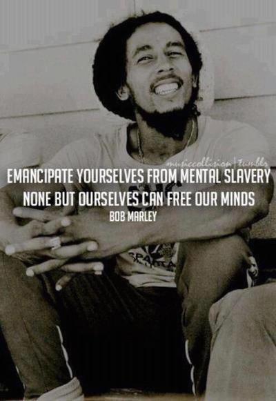 Random Stuff - Page 9 Bob_marley_emancipate_yourself_from_mental_slavery