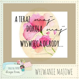 http://madebyjanet.blogspot.com/2015/05/wyzwanie-majowe.html