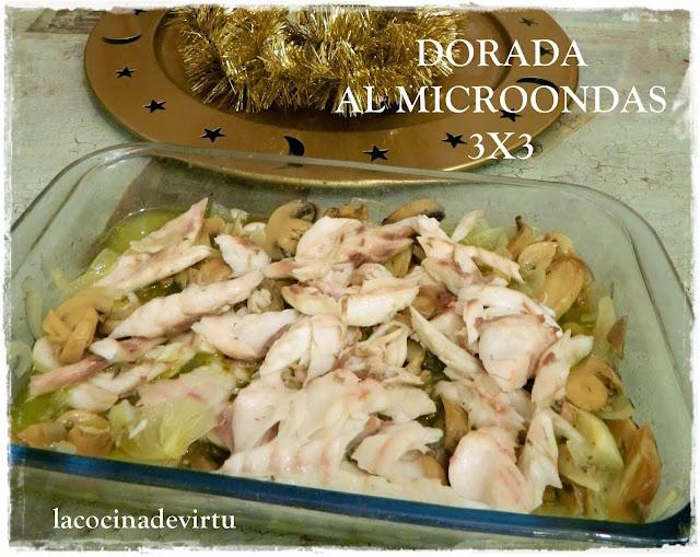 http://lacocinadevirtu.blogspot.com.es/2013/12/dorada-al-microondas-3x3.html