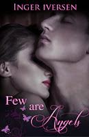 http://www.amazon.com/Few-Are-Angels-Volume-1-ebook/dp/B0086Z2KT0/ref=zg_bs_6487838011_f_100