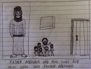 Father Abraham has many sons but they are miniature