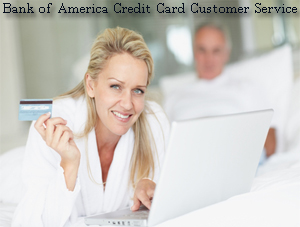 Bank of America Credit Card Customer Service