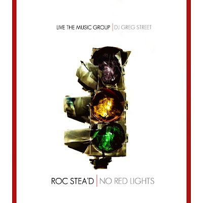 Rocc_Stea_D-No_Red_Lights_(Presented_By_Greg_Street)-(Bootleg)-2011