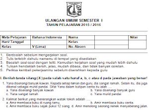 Soal UAS Bahasa Indonesia Kelas 5 SD/MI Semester 1/Ganjil Arsip UAS TP.2015/2016