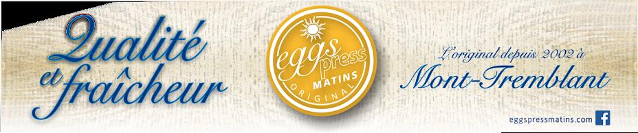 EggsPress Matins à Mont-Tremblant