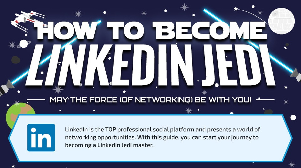 How To Become A #LinkedIn Jedi Master - #infographic #socialmediamarketing