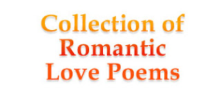 Collection of Romantic Love Poems