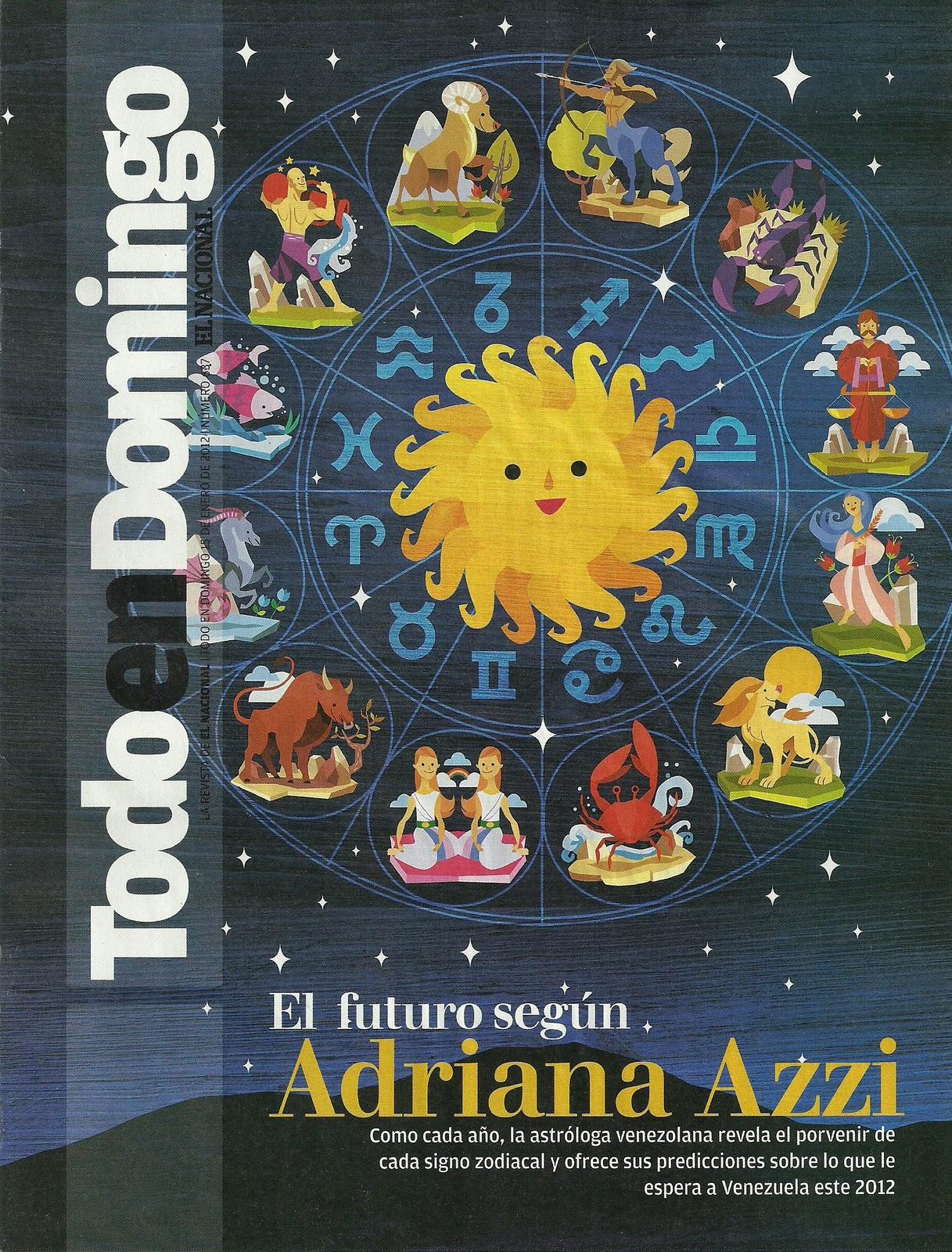 Primicia: El Horoscopo de Adriana Azzi para el 2012 - Encartado en el ...