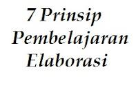 7 Prinsip dasar Pembelajaran Elaborasi