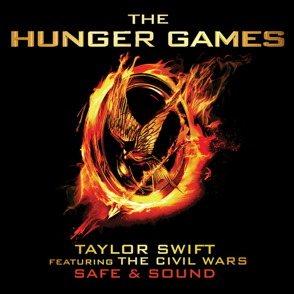 """Taylor Swift - Safe & Sound (From """"The Hunger Games"""" Soundtrack) [feat. The Civil Wars] - Single Cover"""