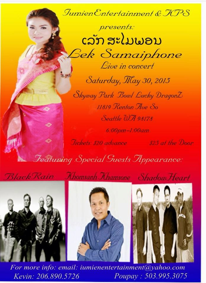 Lek Samaiphone Concert in Seattle, WA on May 30 2015 by Lumien Entertainment and KPS