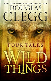 http://www.amazon.com/Wild-Things-Tales-Douglas-Clegg-ebook/dp/B0039UUTK4/ref=sr_1_1?s=books&ie=UTF8&qid=1442499171&sr=1-1&keywords=douglas+clegg+wild+things