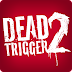 Dead Trigger 2 Apk V0.06.1 + Data Full [+Gameplay]