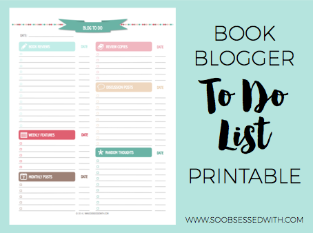 So Obsessed With: My Book Blogging To Do List Printable