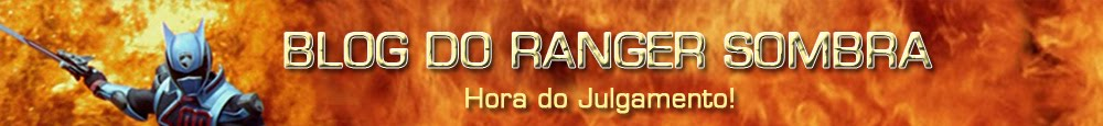 Blog do Ranger Sombra