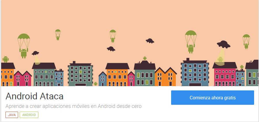 Android Ataca - Aprende a crear aplicaciones móviles en Android desde cero acamica