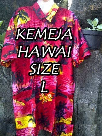 http://www.bajubalimurah.com/2012/10/kemeja-hawaii-pria-l.html