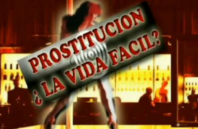 Prostitucion la vida facil