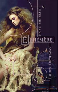 Ephémère - Lauren DeStefano