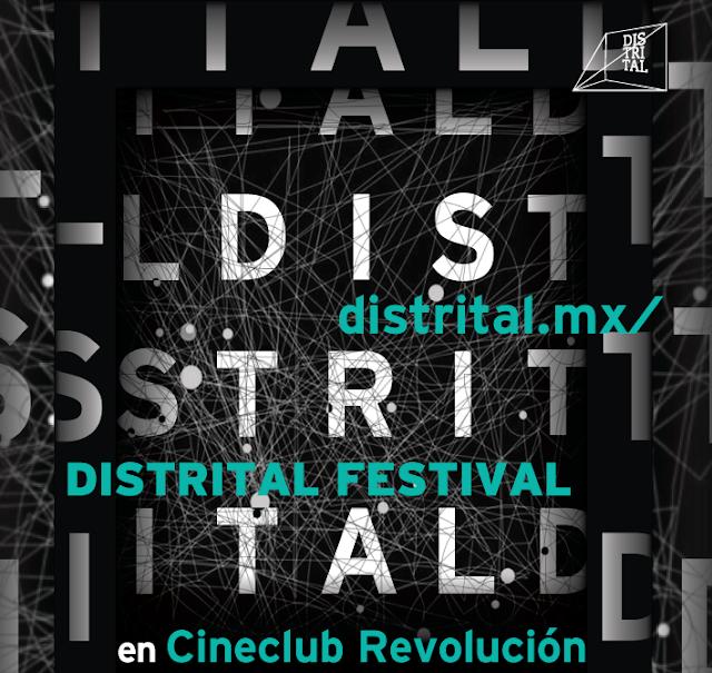 Programación del Festival DISTRITAL en el Cineclub Revolución